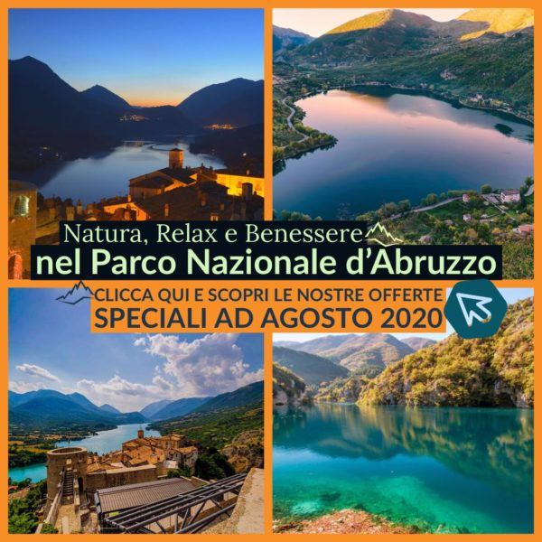 Offerte Lastminute Agosto 2020 nel Parco Nazionale d'Abruzzo